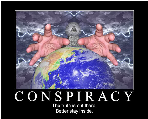 Don't Be A Conspiracy Theorist!